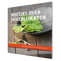 Rineke Dijkinga Weetjes over (h)eerlijk eten - Rineke Dijkinga, herziene versie