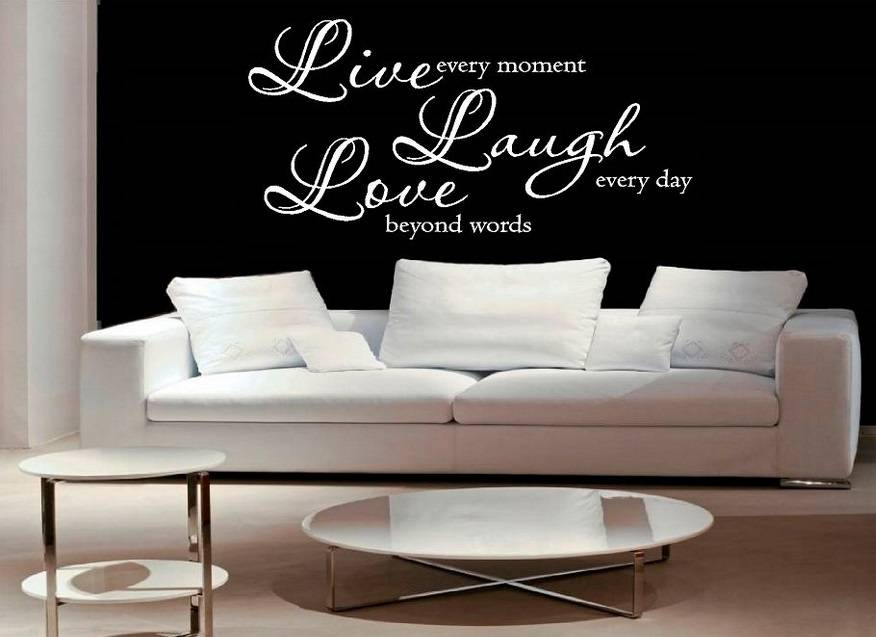 Muursticker Live every moment, laugh every day, love beyond words ...