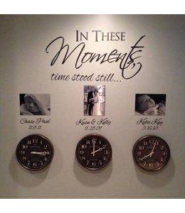 Muursticker In these moments time stood still met namen en data
