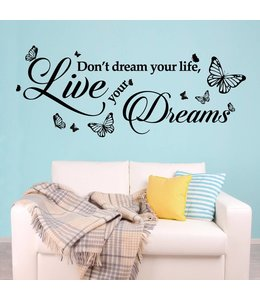Muursticker don't dream your life met vlinders