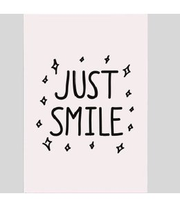 Tekstbord just smile