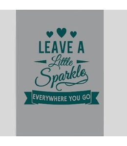Tekstbord leave a little sparkle