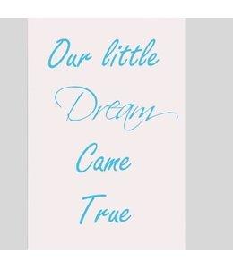 Tekstbord our little dream