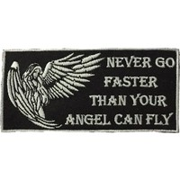 Never go faster than your angel