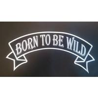 Born to be Wild 582E
