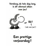 Sheepworld Birthday card sheep - Today when the sun rises…