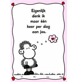 Sheepworld Schaap liefde en vriendschapskaart - Eigenlijk denk ik maar één keer per dag aan jou.