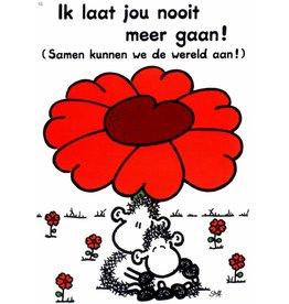 Sheepworld Schaap liefde en vriendschapskaart - Ik laat jou nooit meer gaan!