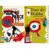 Tour de Farce / Tour de Wobbe - Gert Jan de Vries en Joost Heyink