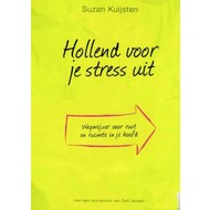 Hollend voor je stress uit - Suzan Kuijsten