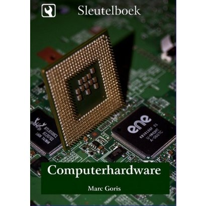 Sleutelboek Computerhardware - Marc Goris