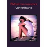 Plafond van macaroni - Geert Vanspauwen