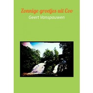 Zonnige groetjes uit Coo - Geert Vanspauwen