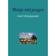 Meisje niet jongen - Geert Vanspauwen