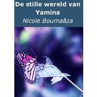 De stille wereld van Yamina - Nicole Boumaâza