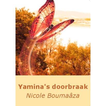 Yamina's doorbraak - Nicole Boumaâza