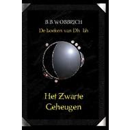 De boeken van Dhûbh, Het zwarte geheugen - B.B. Wobbrich