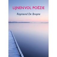 Lijnen vol poëzie - Raymond De Bruyne