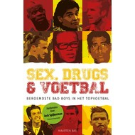 Sex, drugs & voetbal - Maarten Bax