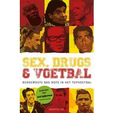 Sex, drugs & voetbal - Maarten Bax