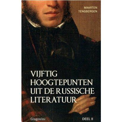 Vijftig hoogtepunten uit de Russische literatuur (deel 2) - Maarten Tengbergen