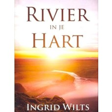 Rivier in je hart - Ingrid Wilts