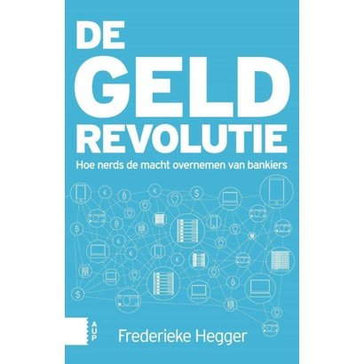 De geldrevolutie - Frederieke Hegger