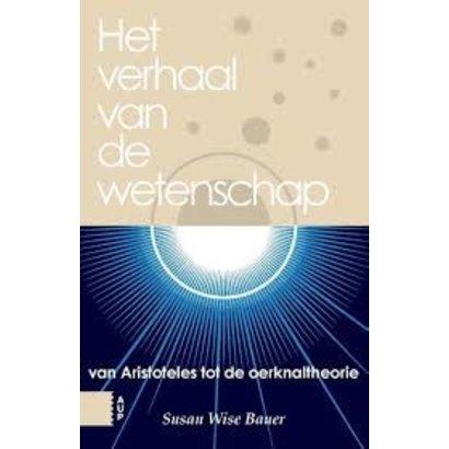 Het verhaal van de westerse wetenschap - Susan Wise Bauer