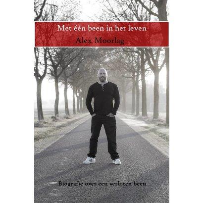 Met één been in het leven - Alex Moorlag (softcover)