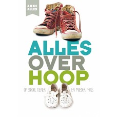 Alles over hoop - Anne Alles