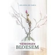Verborgen bloesem - Jolanda de Faria