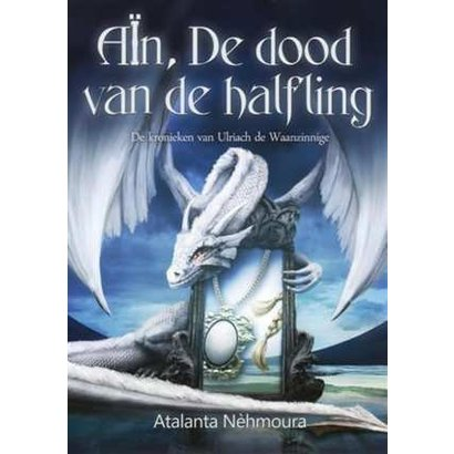 Aïn, de dood van de halfling | 1 - Atalanta Nèhmoura