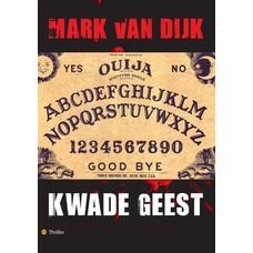 Kwade geest- Mark van Dijk