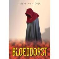 Bloeddorst - Mark van Dijk