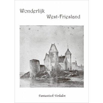 Wonderlijk West-Friesland - Diverse auteurs