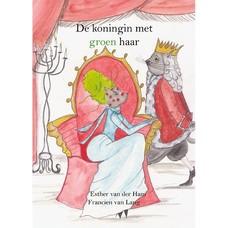 De koningin met groen haar – Francien van Lang en Esther van der Ham