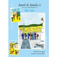 Jamil & Jamila 3: de reis - Elsbeth de Jager en Esther van der Ham