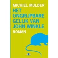 Het ongrijpbare gelijk van John Winkle - Michiel Mulder