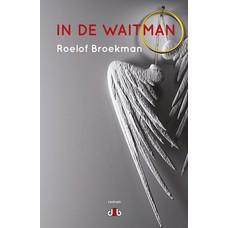 In de waitman - Roelof Broekman