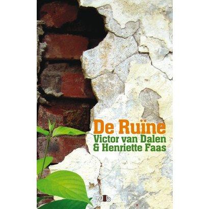 De Ruïne - Henriette Faas