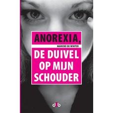 Anorexia, de duivel op mijn schouder - Marieke de Winter