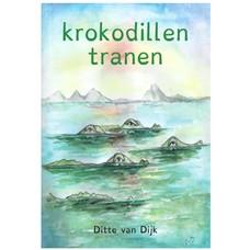 Krokodillentranen - Ditte van Dijk