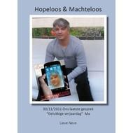 Hopeloos & Machteloos - Lieve Neve