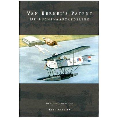 Van Berkel's patent de luchtvaartafdeling - Kees Karssen