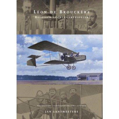 Léon de Brouckère, Belgisch luchtvaartpionier- Jan Lantmeeters