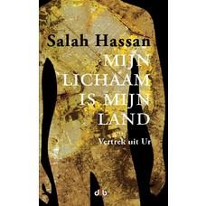 Mijn lichaam is mijn land - Salah Hassan