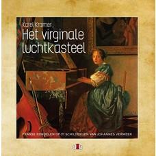 Het Virginale Luchtkasteel - Karel Kramer