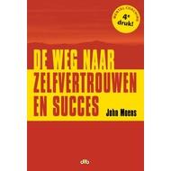 De weg naar zelfvertrouwen en succes - John Moens