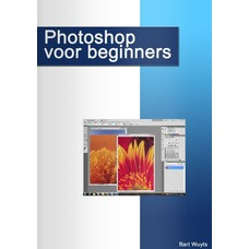 Photoshop voor beginners - Bart Wuyts