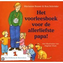 Marianne Busser & Ron Schröder Het voorleesboek voor de allerliefste papa!